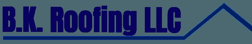 B.K. Roofing LLC